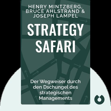 Strategy Safari von Henry Mintzberg; Bruce Ahlstrand; Joseph Lampel