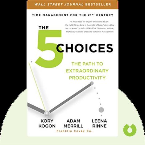 The 5 Choices von Kory Kogon, Adam Merrill and Leena Rinne