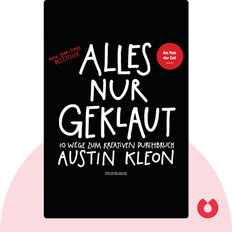 Alles nur geklaut by Austin Kleon