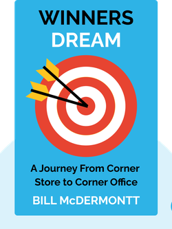 Winners Dream: A Journey From Corner Store to Corner Office by Bill McDermott