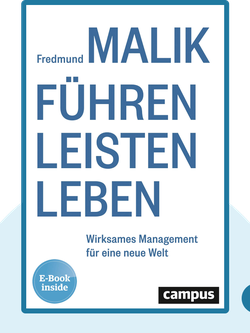 Führen Leisten Leben: Wirksames Management für eine neue Welt by Fredmund Malik