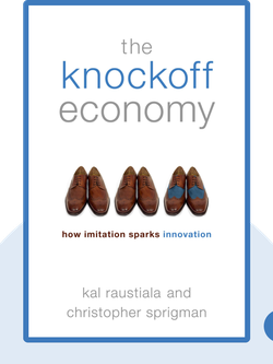The Knockoff Economy: How Imitation Sparks Innovation by Kal Raustiala and Christopher Sprigman