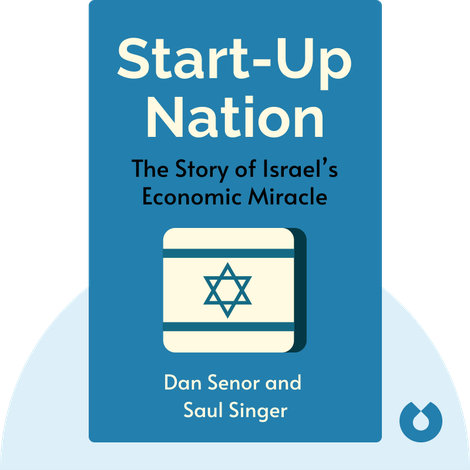 Start-Up Nation by Dan Senor and Saul Singer