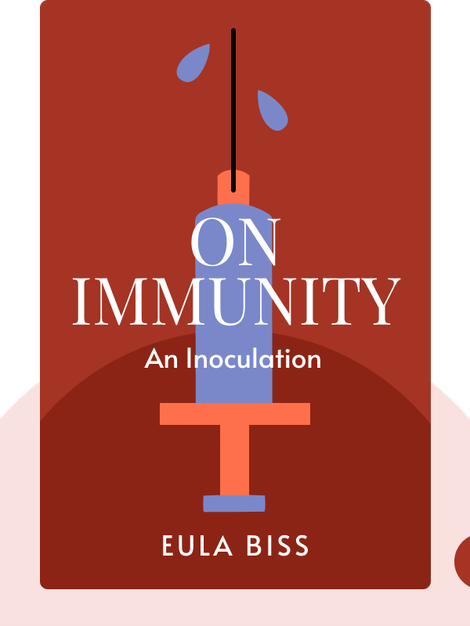 On Immunity: An Inoculation von Eula Biss