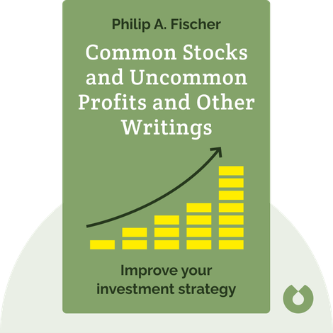 Common Stocks and Uncommon Profits and Other Writings von Philip A. Fischer