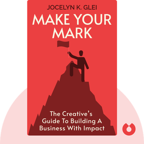 Make Your Mark by Jocelyn K. Glei