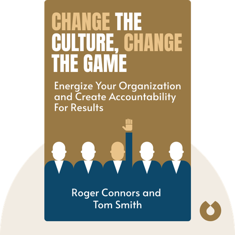 Change the Culture, Change the Game von Roger Connors and Tom Smith