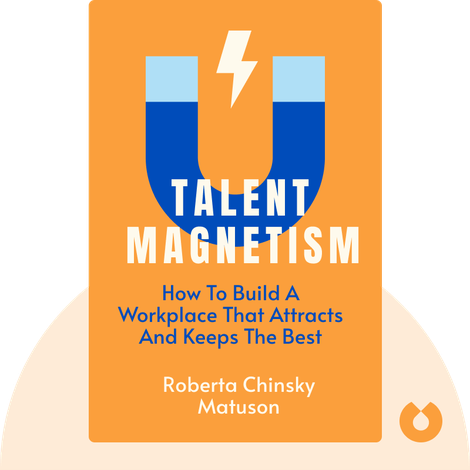 Talent Magnetism by Roberta Chinsky Matuson