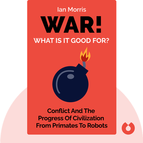 War! What Is It Good For? von Ian Morris