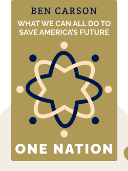One Nation: What We Can All Do to Save America's Future by Ben Carson