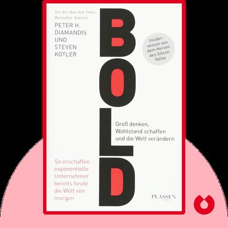 Bold by Peter H. Diamandis, Steven Kotler