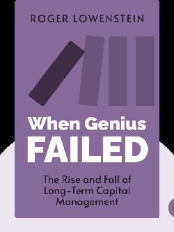 When Genius Failed: The Rise and Fall of Long-Term Capital Management von Roger Lowenstein