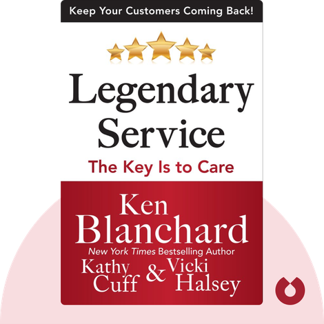 Legendary Service by Ken Blanchard, Kathy Cuff and Vicki Halsey