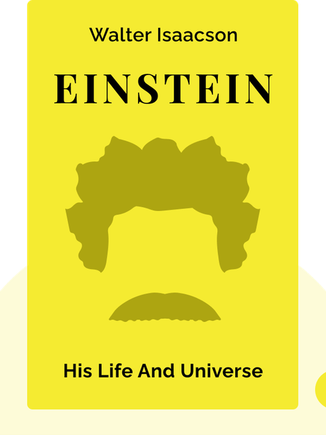 Einstein: His Life and Universe by Walter Isaacson