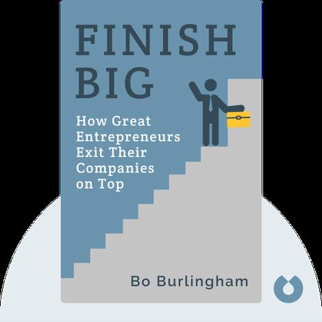 Finish Big von Bo Burlingham