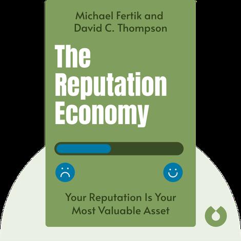 The Reputation Economy von Michael Fertik and David C. Thompson