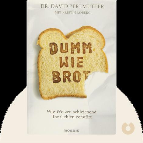 Dumm wie Brot von David Perlmutter