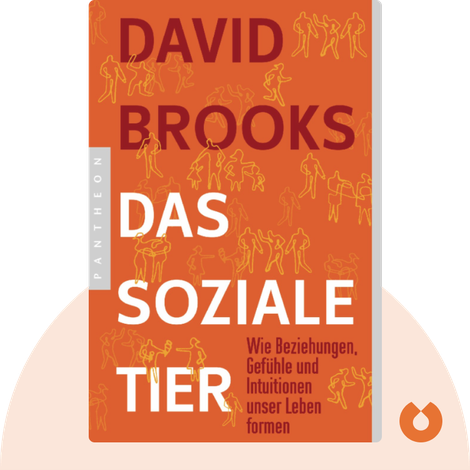 Das soziale Tier by David Brooks