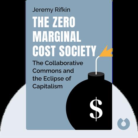 The Zero Marginal Cost Society von Jeremy Rifkin