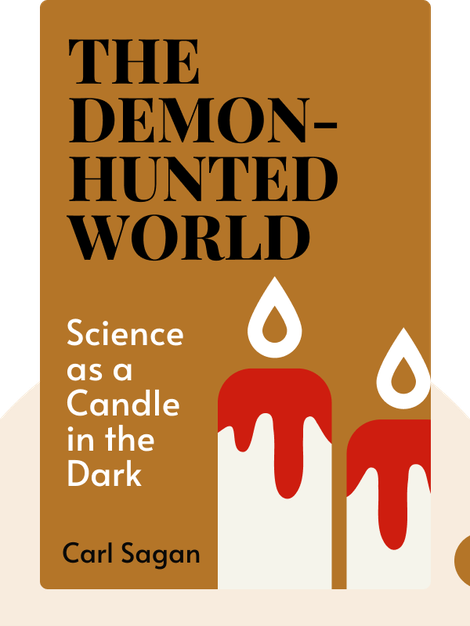 The Demon-Haunted World: Science as a Candle in the Dark von Carl Sagan