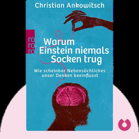 Warum Einstein niemals Socken trug by Christian Ankowitsch