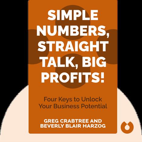 Simple Numbers, Straight Talk, Big Profits! von Greg Crabtree and Beverly Blair Harzog