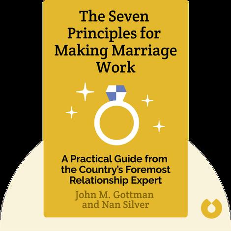 The Seven Principles for Making Marriage Work von John M. Gottman and Nan Silver