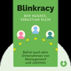 Blinkracy: Befrei auch dein Unternehmen von Management und Jobtiteln von Ben Hughes, Sebastian Klein