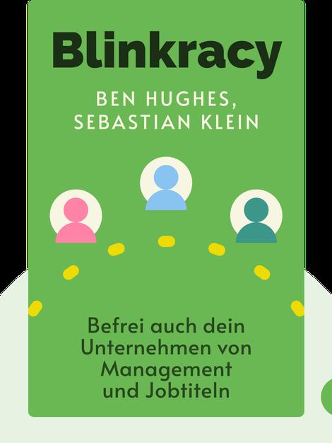Blinkracy: Befrei auch dein Unternehmen von Management und Jobtiteln by Ben Hughes, Sebastian Klein