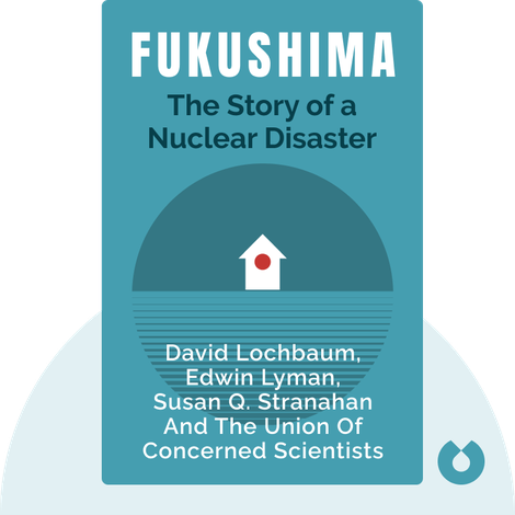 Fukushima by David Lochbaum, Edwin Lyman, Susan Q. Stranahan and the Union of Concerned Scientists
