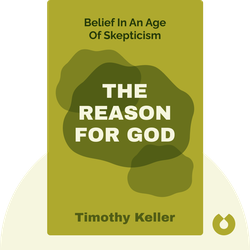 The Reason For God: Belief In An Age Of Skepticism von Timothy Keller