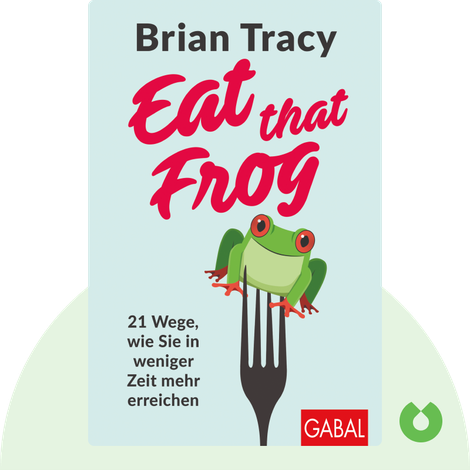 Eat that Frog von Brian Tracy