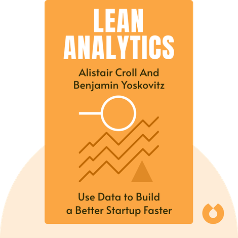 Lean Analytics by Alistair Croll and Benjamin Yoskovitz