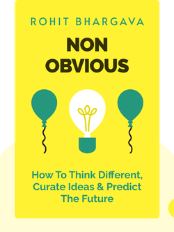 Non-Obvious: How To Think Different, Curate Ideas & Predict The Future von Rohit Bhargava