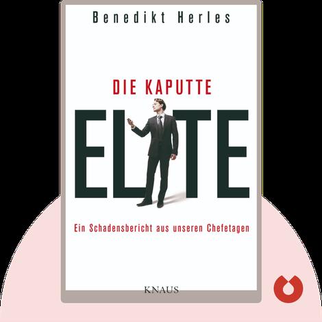 Die kaputte Elite by Benedikt Herles