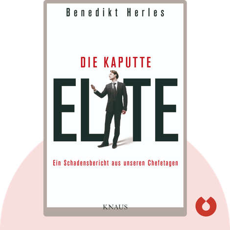 Die kaputte Elite von Benedikt Herles
