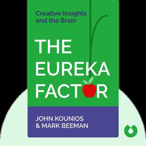 The Eureka Factor by John Kounios & Mark Beeman