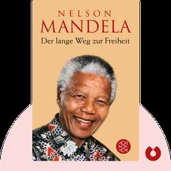 Der lange Weg zur Freiheit von Nelson Mandela