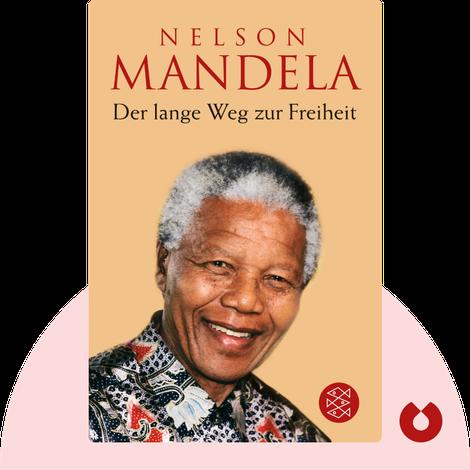 Der lange Weg zur Freiheit by Nelson Mandela