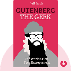 Gutenberg the Geek von Jeff Jarvis
