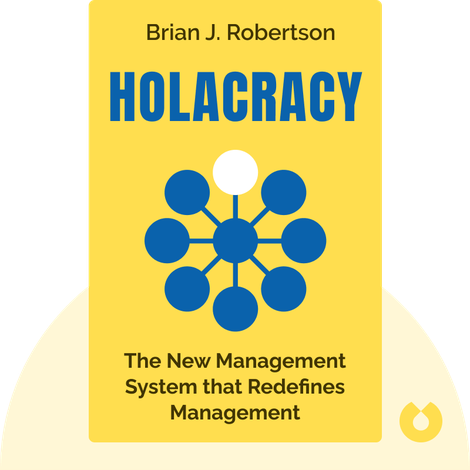 Holacracy by Brian J. Robertson