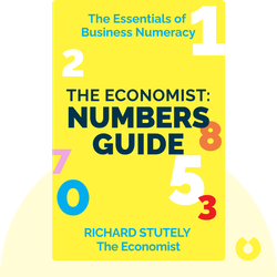 The Economist: Numbers Guide: The Essentials of Business Numeracy von Richard Stutely, The Economist