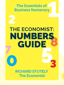 The Economist: Numbers Guide: The Essentials of Business Numeracy by Richard Stutely, The Economist