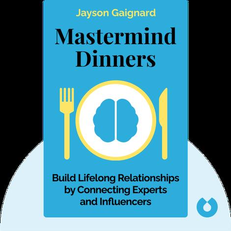 Mastermind Dinners von Jayson Gaignard