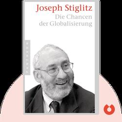 Die Chancen der Globalisierung by Joseph Stiglitz