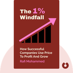 The 1% Windfall: How Successful Companies Use Price to Profit and Grow von Rafi Mohammed