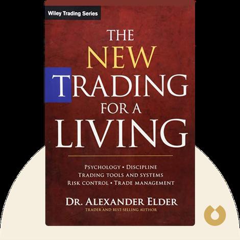 The New Trading for a Living von Dr. Alexander Elder