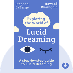 Exploring the World of Lucid Dreaming by Stephen LaBerge and Howard Rheingold