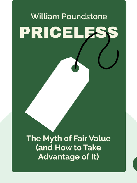 Priceless: The Myth of Fair Value (and How to Take Advantage of It) von William Poundstone