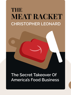The Meat Racket: The Secret Takeover of America's Food Business von Christopher Leonard